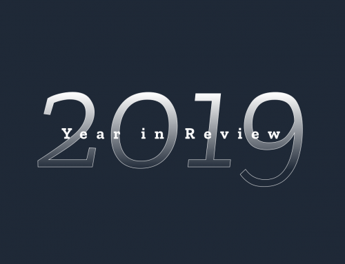 WHAT A DIFFERENCE A YEAR MAKES: 2019 YEAR IN REVIEW